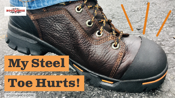 My Steel Toe Hurts! What Can I Do?