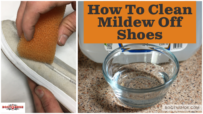 How Can I Clean Mildew Off Of My Shoes?