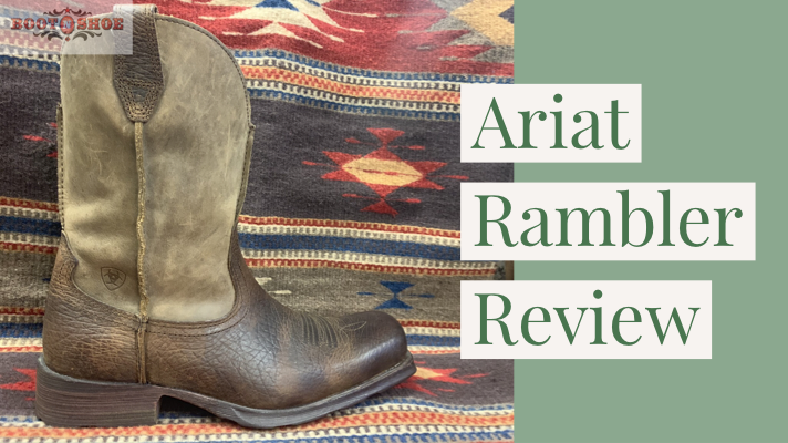 Ariat Rambler Boot Review?