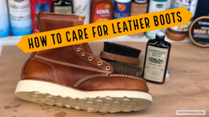 How Do I Care For My New Leather Boots?