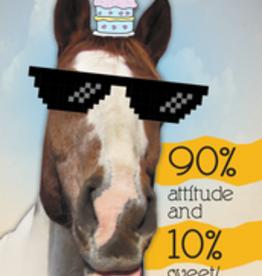 BIRTHDAY CARD 90% ATTITUDE
