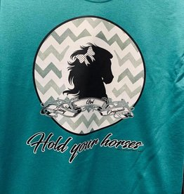 Hold your horses T Shirt