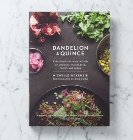 Penguin Random House Dandelion and Quince: Exploring the Wide World of Unusual Vegetables, Fruits, and Herbs