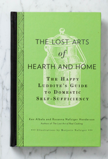 Penguin Random House The Lost Arts of Hearth and Home: The Happy Luddite's Guide to Domestic Self-Sufficiency