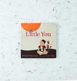 Orca Book Publishers Little You by Richard Van Camp