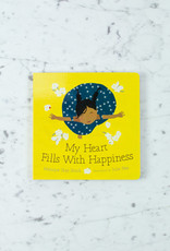 Orca Book Publishers My Heart Fills with Happiness by Monique Gray Smith