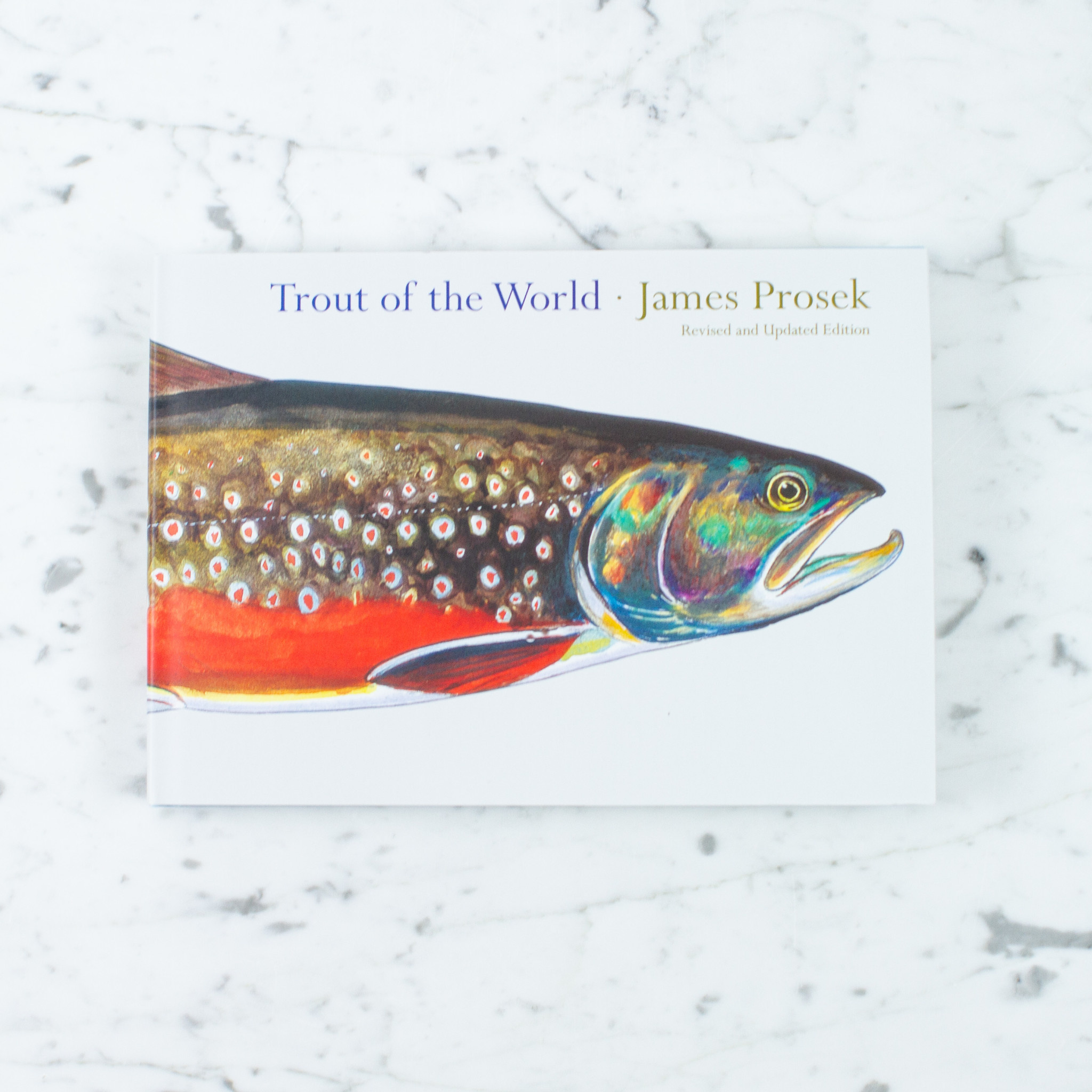 Trout of the World by James Prosek