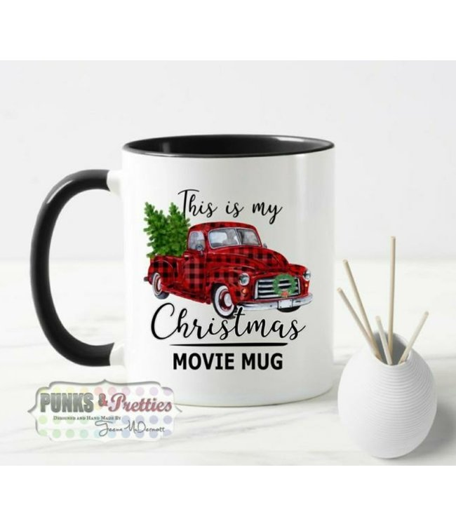 Punks and Pretties This is my Christmas movie mug