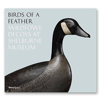 Penguin Random House Birds of a Feather: Wildfowl Decoys at Shelbourne Museum