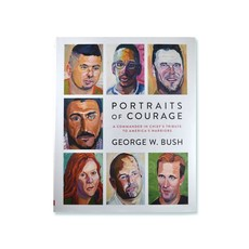 Penguin Random House Portraits of Courage by George W. Bush