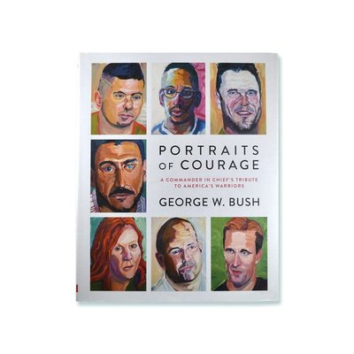 Penguin Random House Portraits of Courage by George W. Bush