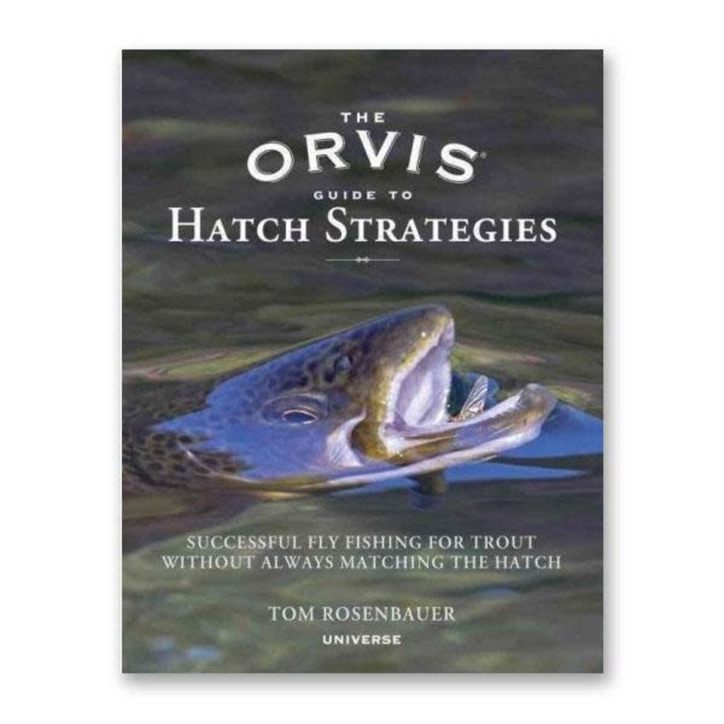Penguin Random House The Orvis Guide to Hatch Strategies