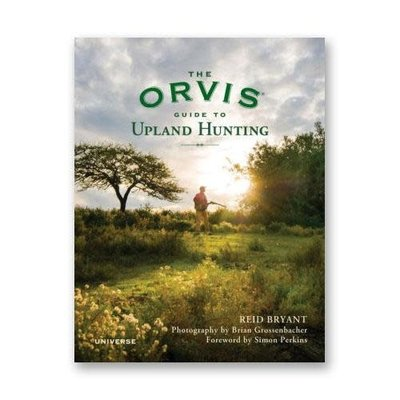 Penguin Random House The Orvis Guide to Upland Hunting