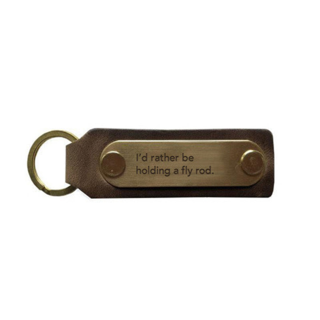 The Sporting Gent TSG I'd Rather Be Holding a Fly Rod Key Fob