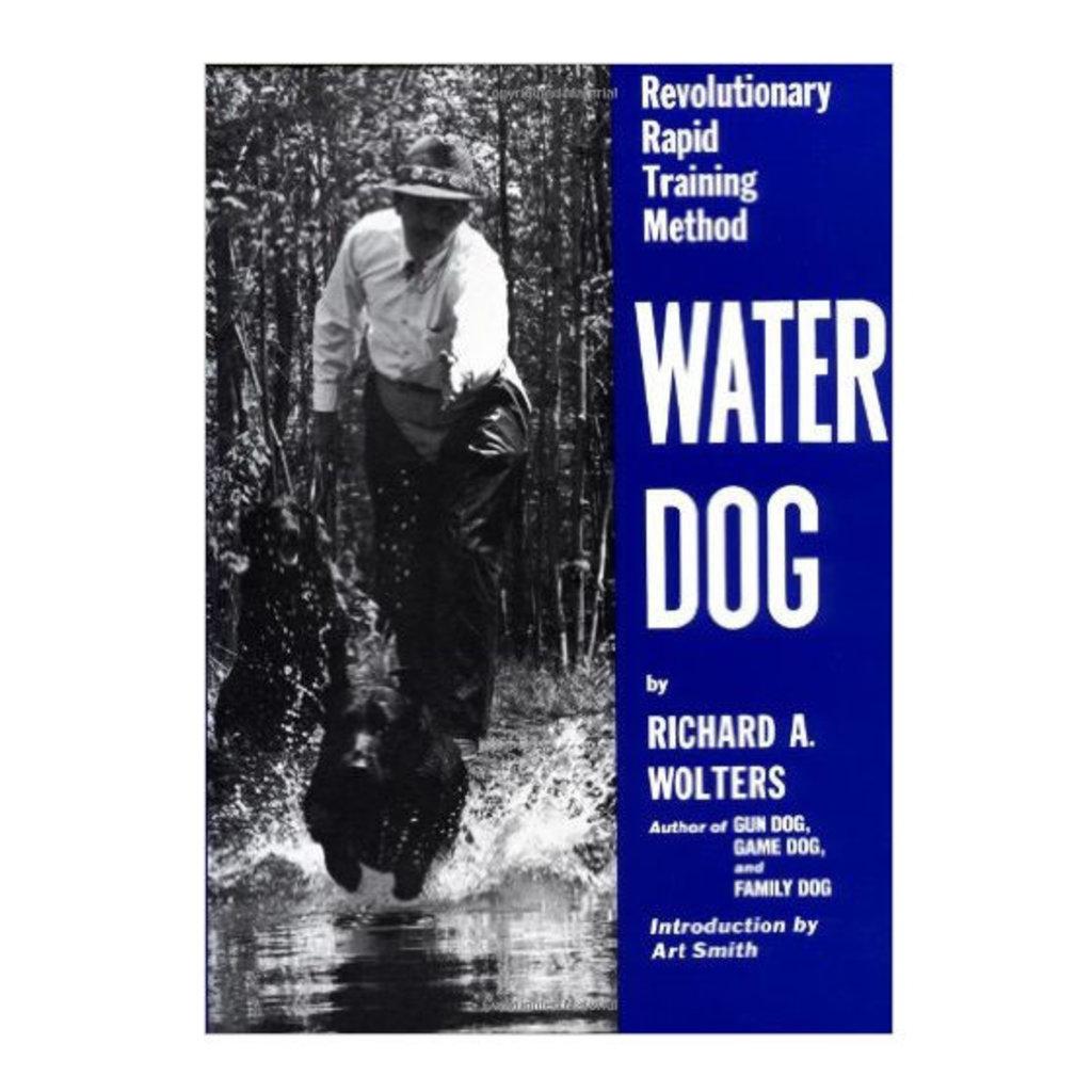 Penguin Random House Water Dog: Revolutionary Rapid Training Method by Richard Wolters