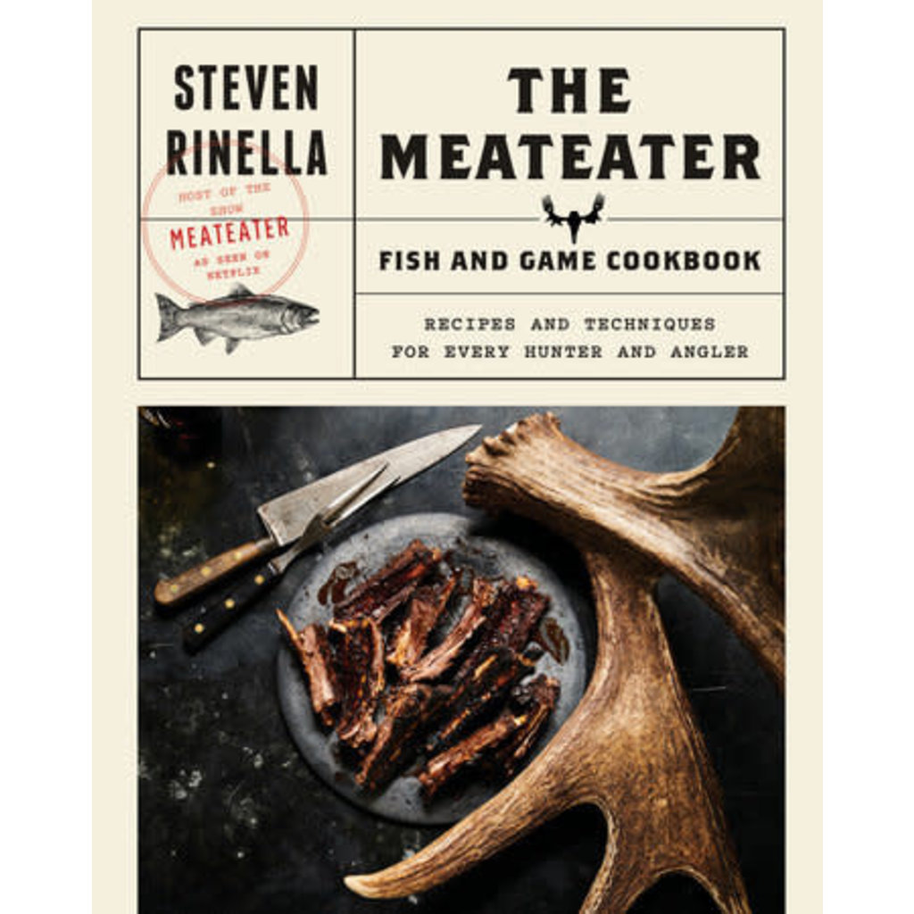 Penguin Random House The MeatEater Fish and Game Cookbook