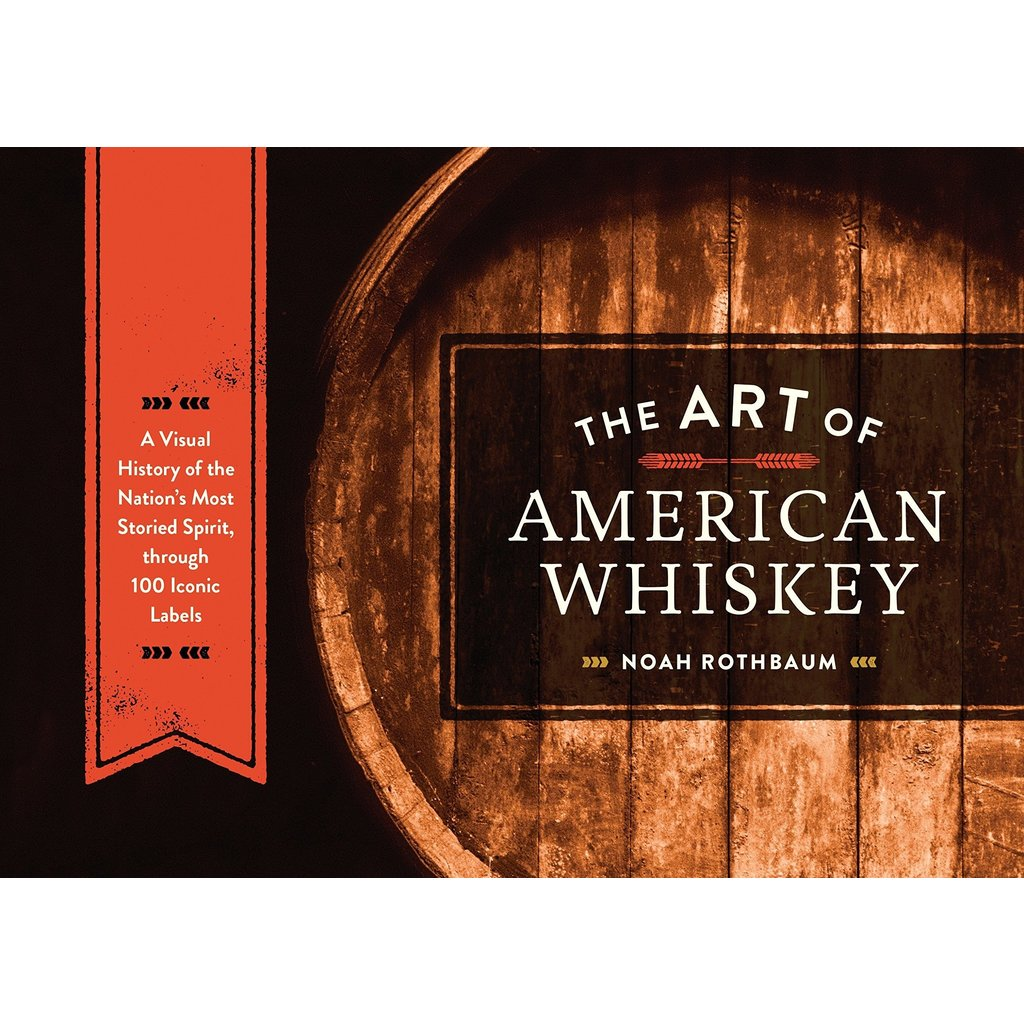 Penguin Random House The Art of American Whiskey