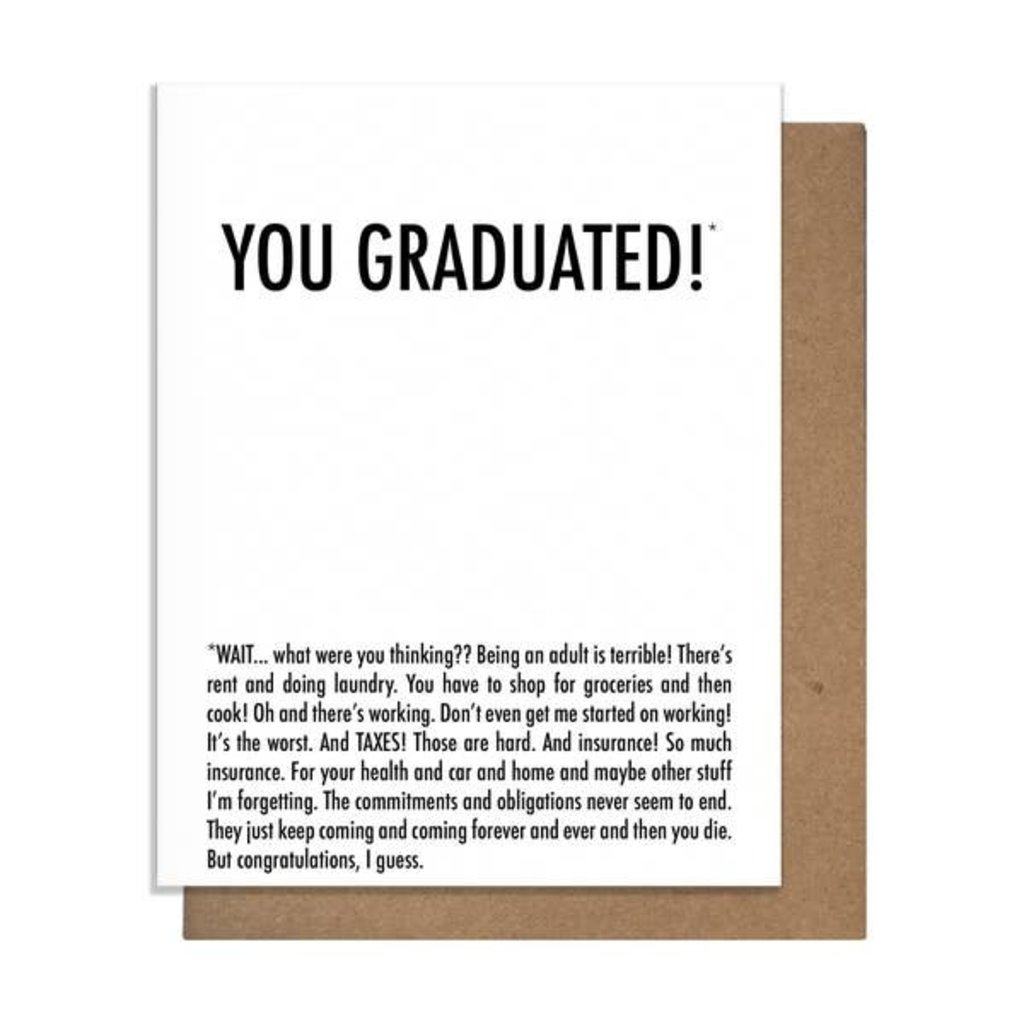 Pretty Alright Goods Pretty Alright Goods Graduated Why Greeting Card