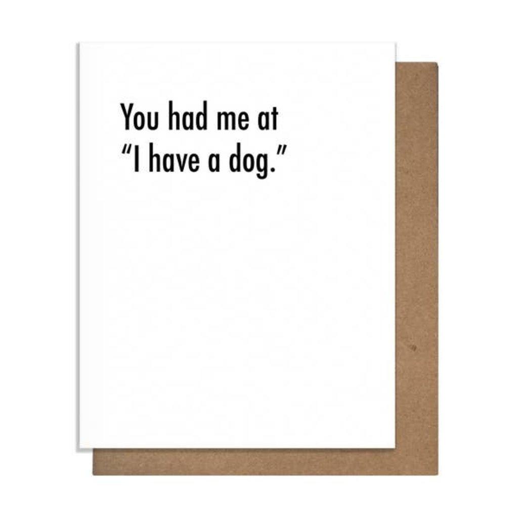 Pretty Alright Goods Pretty Alright Goods Had Me At Dog Greeting Card