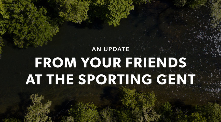 An Update from Your Friends at The Sporting Gent