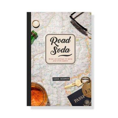 W&P Design Road Soda by Kara Newman