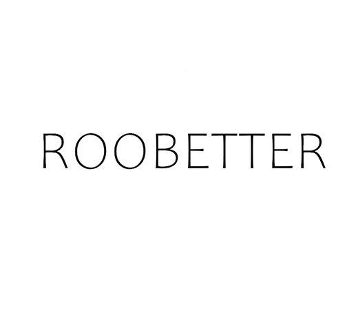 ROOBETTER