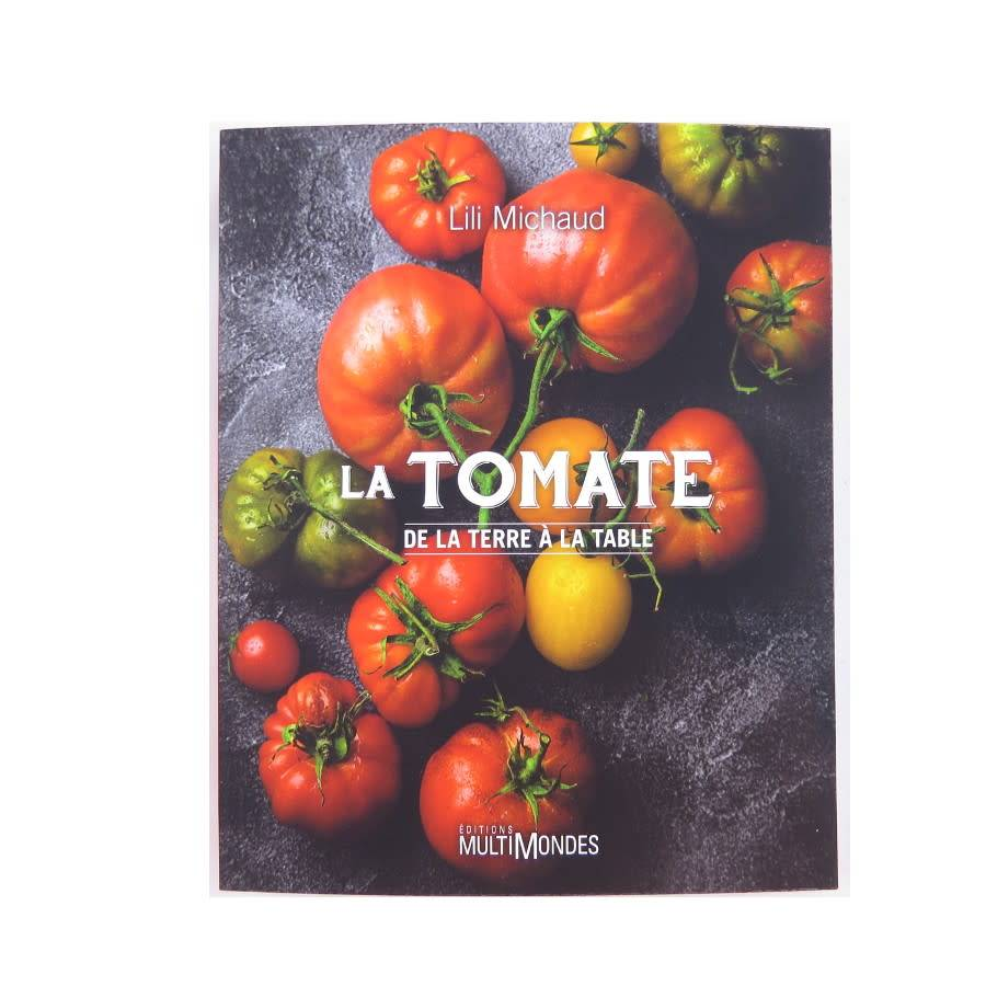 La tomate de la terre à la table - Lili Michaud (2018)