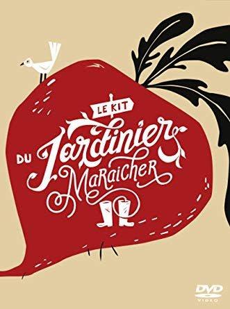 Le kit du jardinier-maraîcher (DVD)