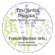 Mano Verde Trio jardin francais