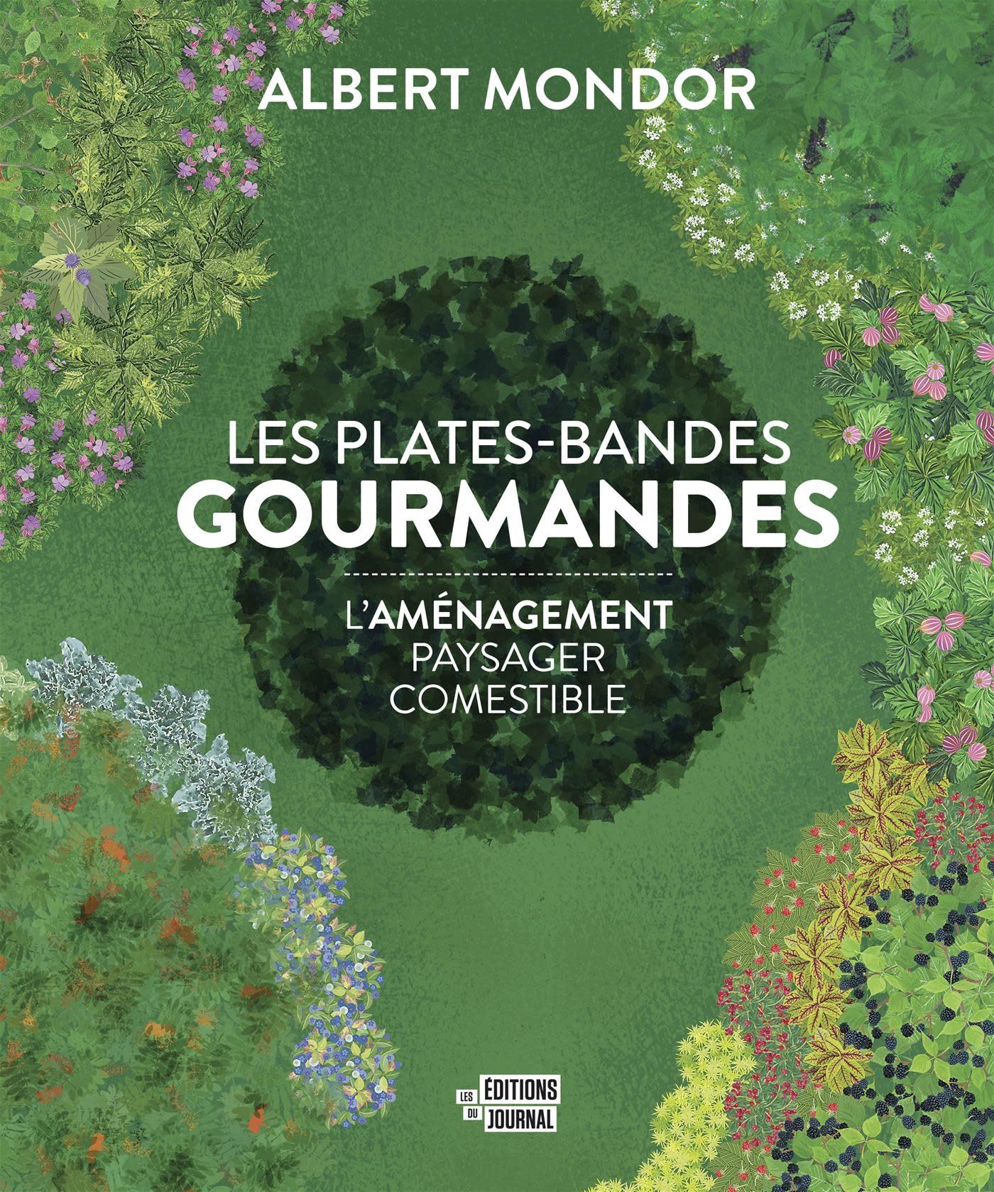 Les plates-bandes gourmandes - Albert Mondor - 2019