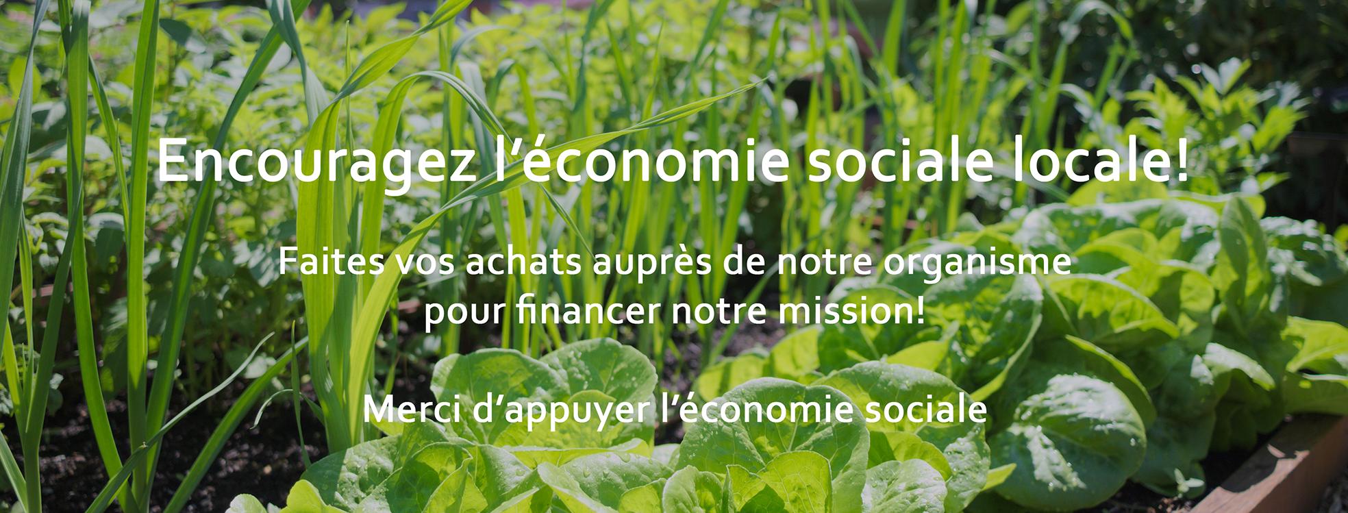 Encouragez l'économie sociale locale