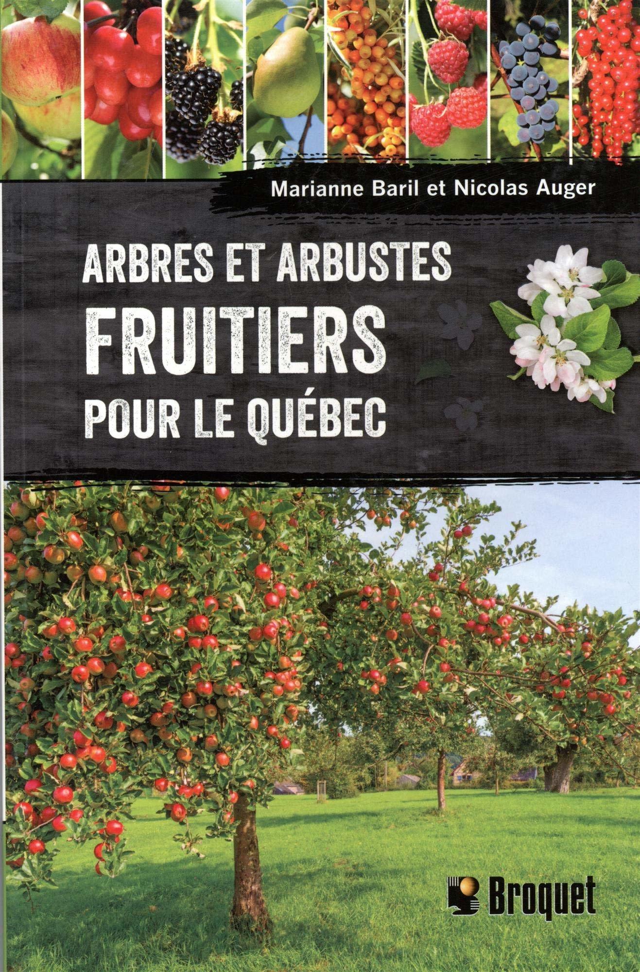 Arbres et arbustes fruitiers pour le Québec - Nicolas Auger - 2019