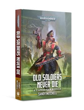 Games Workshop Ciaphas Cain: Old Soldiers Never Die (Hardback)
