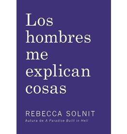 Haymarket Press Los Hombres Me Explican Cosas - Rebecca Solnit