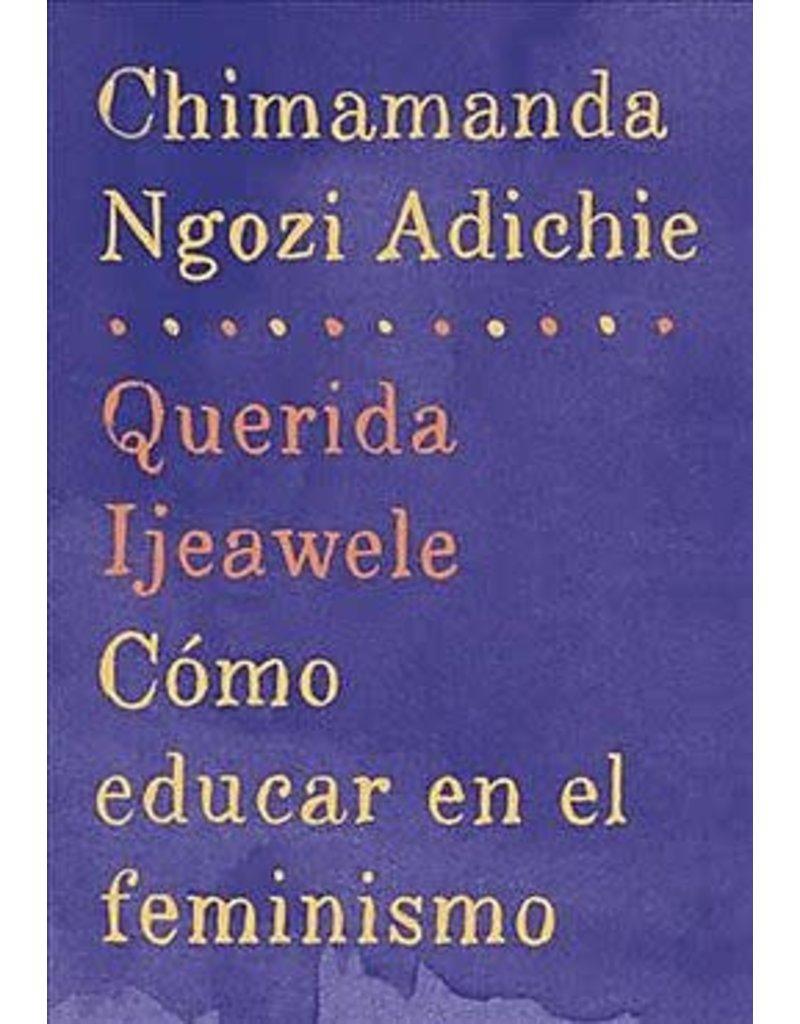 Vintage Español Querida Ijeawele: Cómo educar en el feminismo - Chimamanda Ngozi Adichie