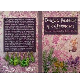 El Rebozo Brujas, Parteras y Enfermeras - Barbara Ehrenreich, Deidre English