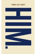 Jeanius Publishing LLC HIM. - Pierre Alex Jeanty