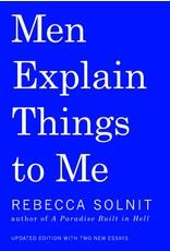 Haymarket Men Explain Things to Me - Rebecca Solnit