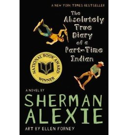 Little, Brown Books For Young Readers The Absolutely True Diary of a Part-Time Indian - Sherman Alexie