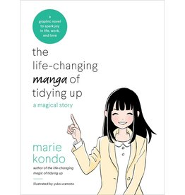 Ten Speed Press The Life Changing Manga of Tidying Up: A Magical Story - Marie Kondo