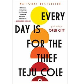 Random House Trade Paperbacks Every Day is For the Thief - Teju Cole