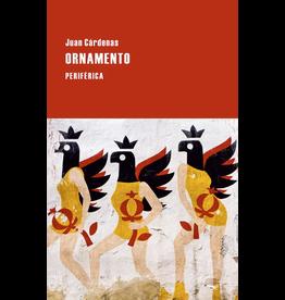 Editorio Periférica Ornamento - Juan Cárdenas