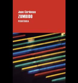 Editorio Periférica Zumbido - Juan Cárdenas