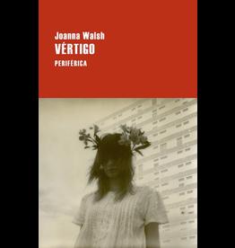 Editorio Periférica Vértigo - Joanna Walsh