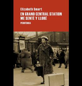 Editorio Periférica En Grand Central Station me senté y lloré - Elizabeth Smart