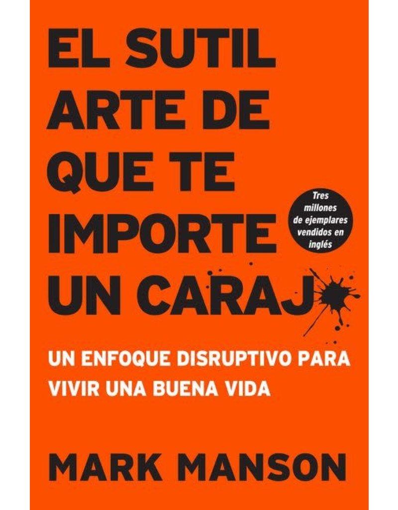 HarperCollinsEspanol El Sutil Arte De Que te Importe Un Caraj* - Mark Manson