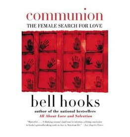 William Morrow Paperbacks Communion: The Female Search For Love - bell hooks