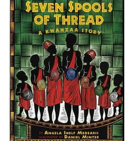 Albert Whitman & Company Seven Spools of Thread: A Kwanzaa Story - Angela Shelf Medearis, Daniel Minter