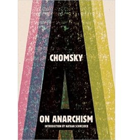 The New Press On Anarchism - Noam Chomsky