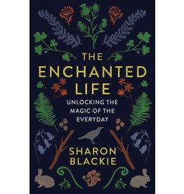 Ambrosia The Enchanted Life: Unlocking the Magic of the Everyday - Sharon Blackie